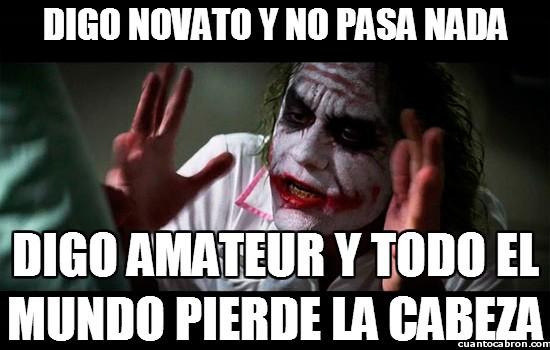 CC_2122749_joker_la_sutil_diferencia_entre_novato_y_amateur